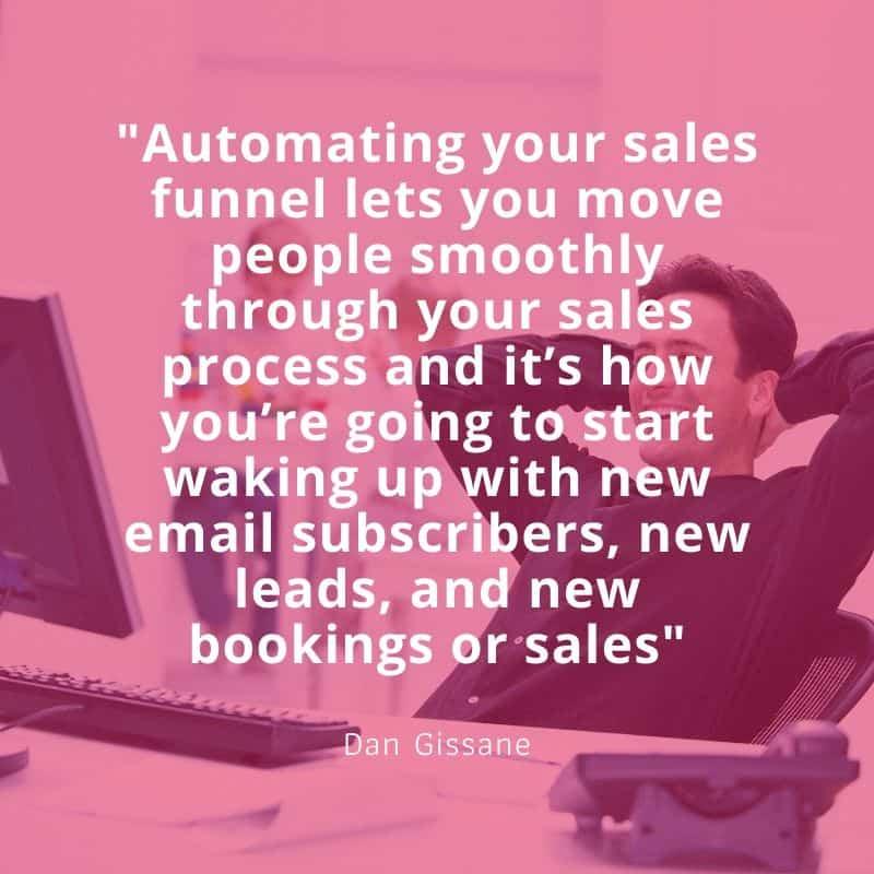 Dan Gissane sales funnel quote