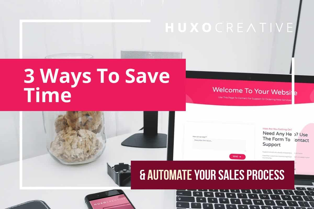 3 ways to save time and automate sales