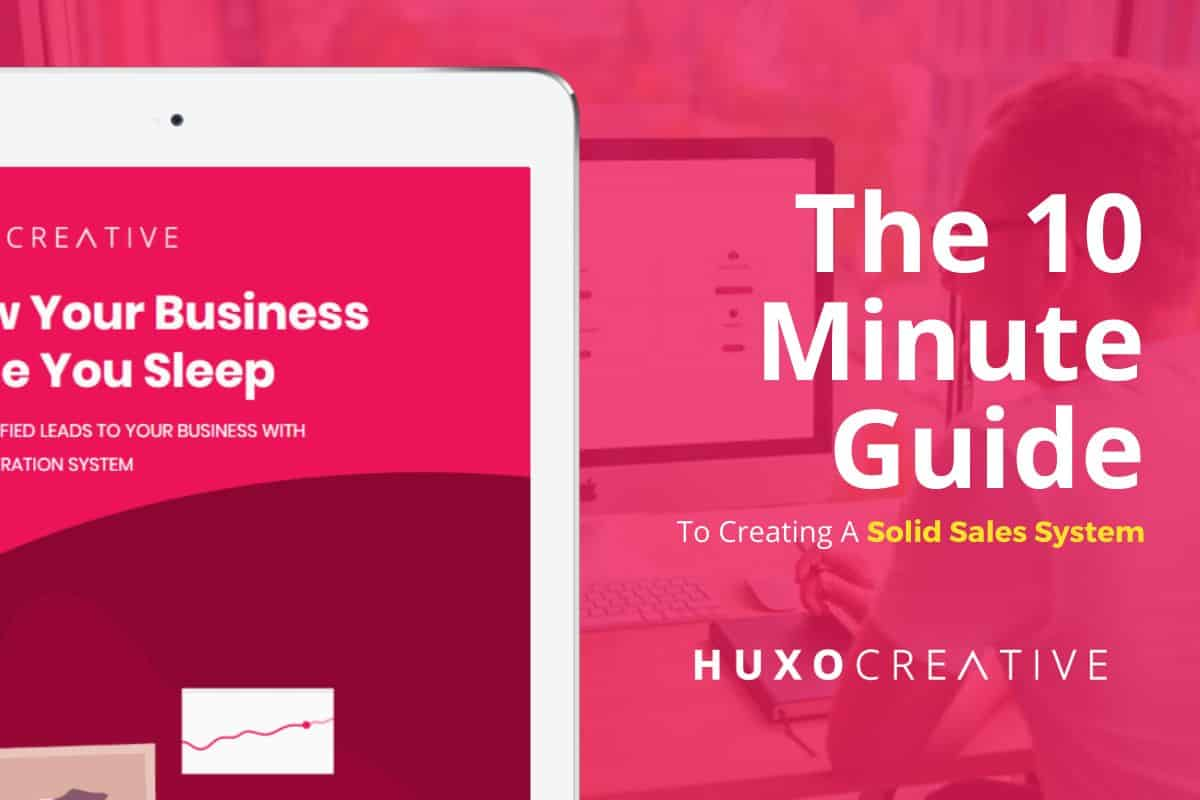 Sales Funnels 10 Minute Guide to Creating A Solid Sales System